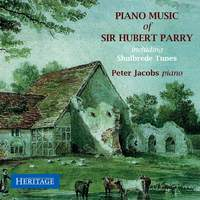 Piano Music of Sir Hubert Parry
