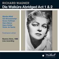 Die Walküre - Abridged Act 1 and 2