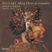 Regnart: Missa Christ ist erstanden & other works