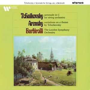 Tchaikovsky: Serenade, Op. 48 - Arensky: Variations on a Theme of Tchaikovsky, Op. 35a