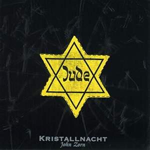 Zorn: Kristallnacht