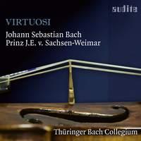 Virtuosi: Music from JS Bach; Johann Ernst IV. von Sachsen-Weimar; Johann Gottfried Walther