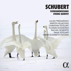 Schubert: Schwanengesang & String Quintet