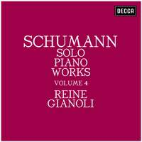 Schumann: Solo Piano Works - Volume 4