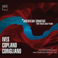Ives, Copland & Corigliano: American Violin Sonatas