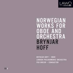 Norwegian Works for Oboe and Orchestra: Brynjar Hoff