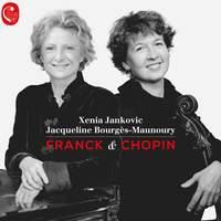 Franck & Chopin: Cello Sonatas
