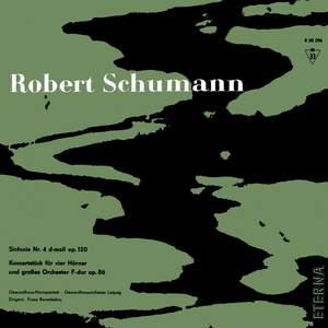 Schumann: Sinfonie No. 4 & Konzertstück F-Dur