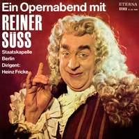 Ein Opernabend mit Reiner Süß
