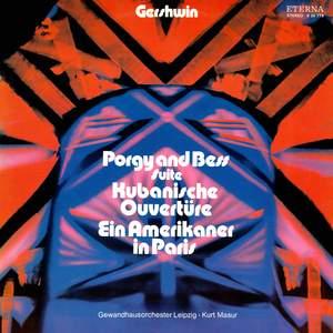 Gershwin: Porgy and Bess Suite / Kubanische Ouvertüre / Ein Amerikaner in Paris