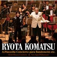 Piazzolla:Bandoneon Concerto etc.