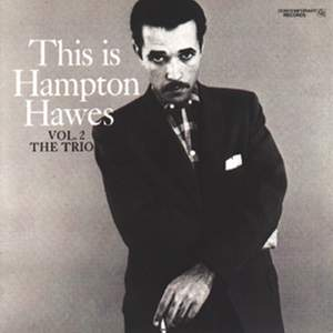 This Is Hampton Hawes, Vol. 2: The Trio