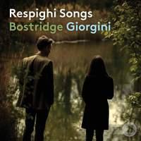 Respighi: Songs