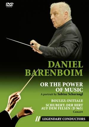 Daniel Barenboim - Or the Power of Music