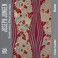 Jongen: Sonata Eroica. Pieces Pour Orgue