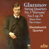 Glazunov: String Quartets Nos. 3 & 5 & Music from 'The Fridays'