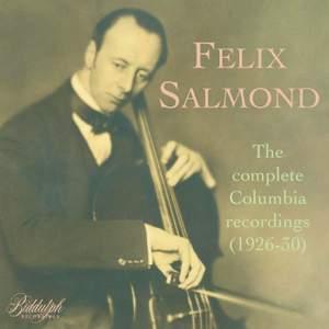 Felix Salmond: The Complete Columbia recordings (1926-30)