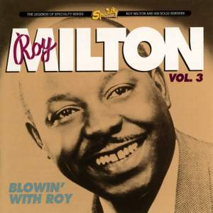 Roy Milton Vol. 3: Blowin' With Roy Product Image