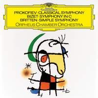 Prokofiev: Symphony No. 1, Op. 25 'Classical Symphony'; Britten: Simple Symphony, Op. 4; Bizet: Symphony in C; Elgar: Salut d'amour, Op. 12