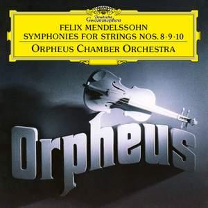 Mendelssohn: Symphonies For Strings Nos. 8 - 10