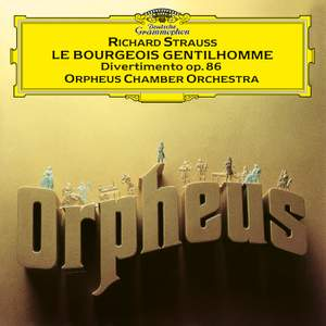 R. Strauss: Divertimento, Op. 86; Le bourgeois gentilhomme - Orchestral Suite, Op. 60