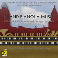 Adams & Gershwin: Works for Piano & Wind Band