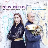 New Paths: 21st Century Music for Horn & Piano