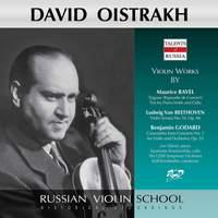 Ravel, Beethoven & Godard: Violin Works