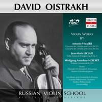 David Oistrakh Plays Violin Works by Vivaldi: Concertos Rv 551, 514 / Leclair: Violin Sonata, Op. 9 No. 3 / Mozart: Sinfonia Concertante, K.364