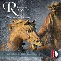 Royer: Pièces de clavecin
