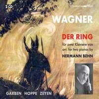 Wagner: Der Ring des Nibelungen, WWV 86 (Excerpts Arr. H. Behn for 2 Pianos)