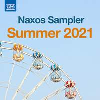 Naxos Sampler - Summer 2021