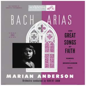 Marian Anderson Sings Bach Arias and Great Songs of Faith