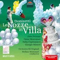 Donizetti: Le Nozze in Villa