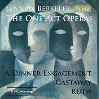 Lennox Berkeley: The One Act Operas