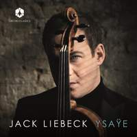 Jack Liebeck plays Ysaÿe