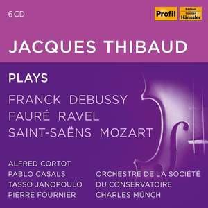 Jaques Thibaud Plays
