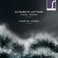 Lutyens: Piano Works, Vol. 1