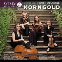Korngold: Chamber Music
