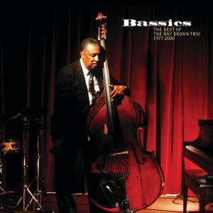 Bassics: The Best Of The Ray Brown Trio (1977-2000)