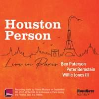 Houston Person Live in Paris