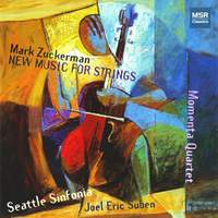 Mark Zuckerman: New Music for Strings