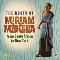 The Roots of Miriam Makeba From South Africa To New York