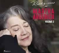 Rendez-Vous With Martha Argerich - Volume 2