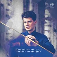 Enescu & Mussorgsky: Piano Works