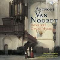 Van Noordt; Complete Organ Music