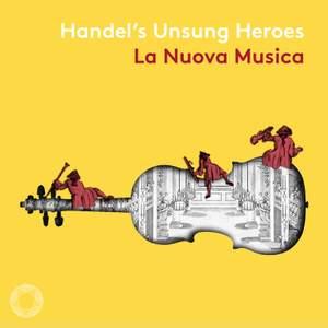 Handel's Unsung Heroes