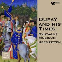 Dufay and His Times