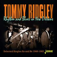 Rhythm & Blues in New Orleans - Selected Singles As & Bs 1949-1962