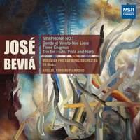 José Miguel Beviá: Symphony No.1, Three Enigmas, Flute Trio